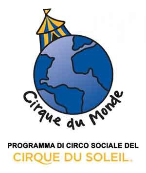 Cirque du Monde (network mondiale di circo sociale sostenuto dal Cirque du Soleil)